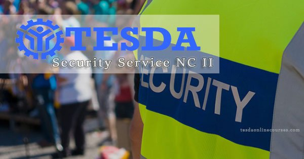 TESDA Security Service NC II Course and Training Centers