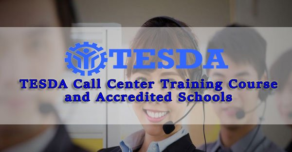 TESDA Call Center Training Course and Accredited Schools