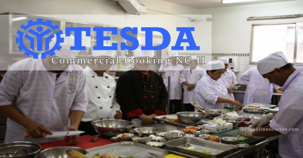 Find a Career Opportunity with TESDA Commercial Cooking NC II