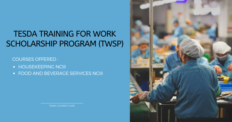 TESDA TRAINING FOR WORK SCHOLARSHIP PROGRAM (TWSP)